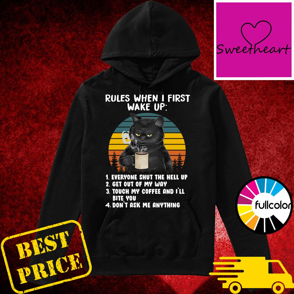 Official Black Cat Drink Coffee Rules When I First Wake Up Vintage Shirt Hoodie