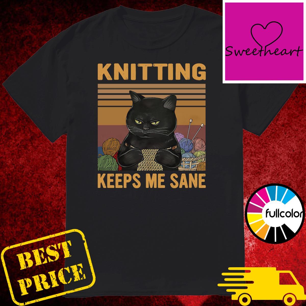 Official Black Cat Knitting Keeps Me Sane Vintage Shirt