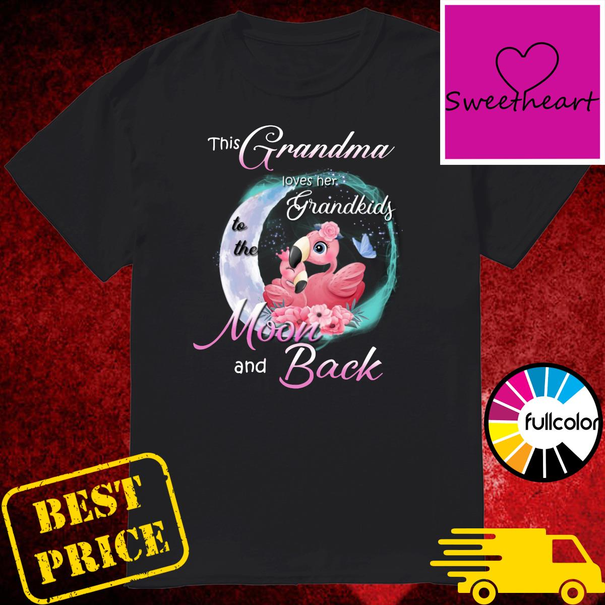 Official Flamingo This Grandma Loves Her Grandkids To The Moon And Back Shirt