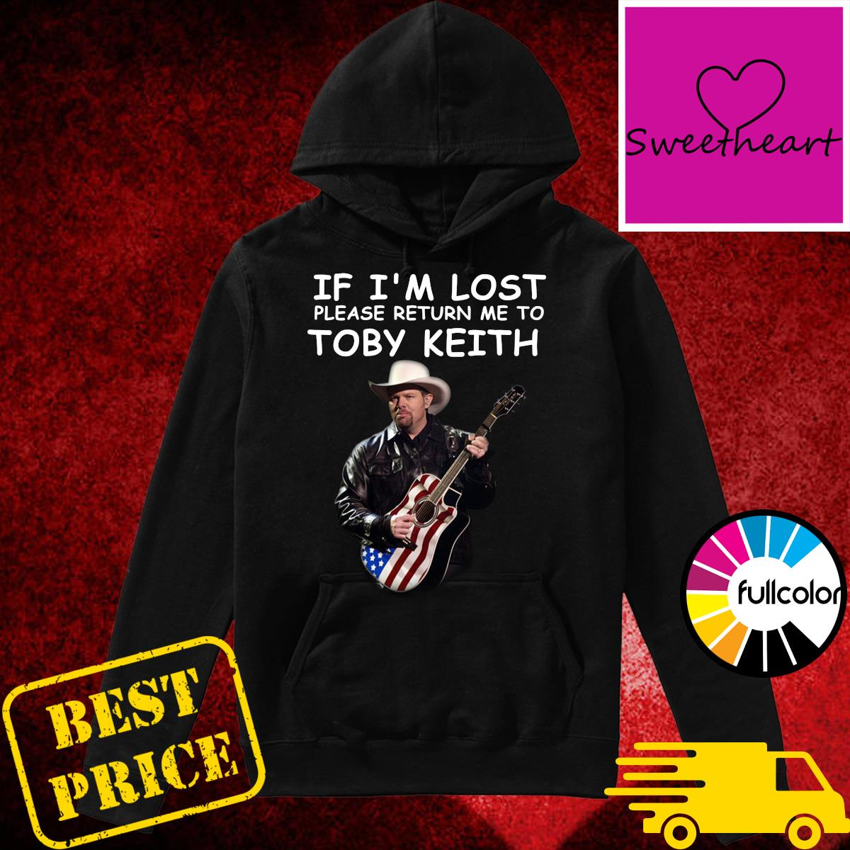 Official If I'm Lost Please Return Me To Toby Keith Shirt Hoodie