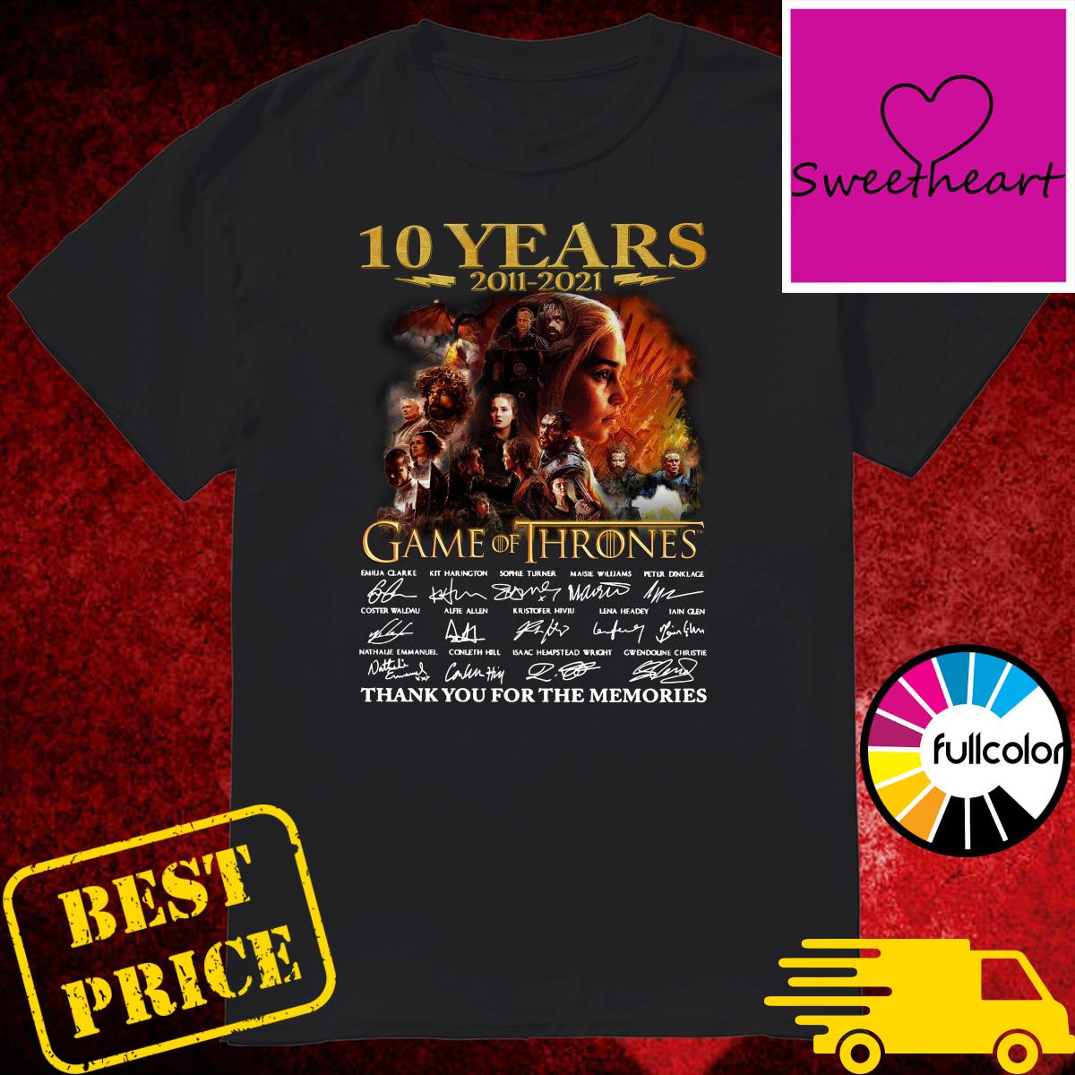 Official 10 Years 2011 2021 Game Of Thrones Movies Signatures Thank You For The Memories Shirt