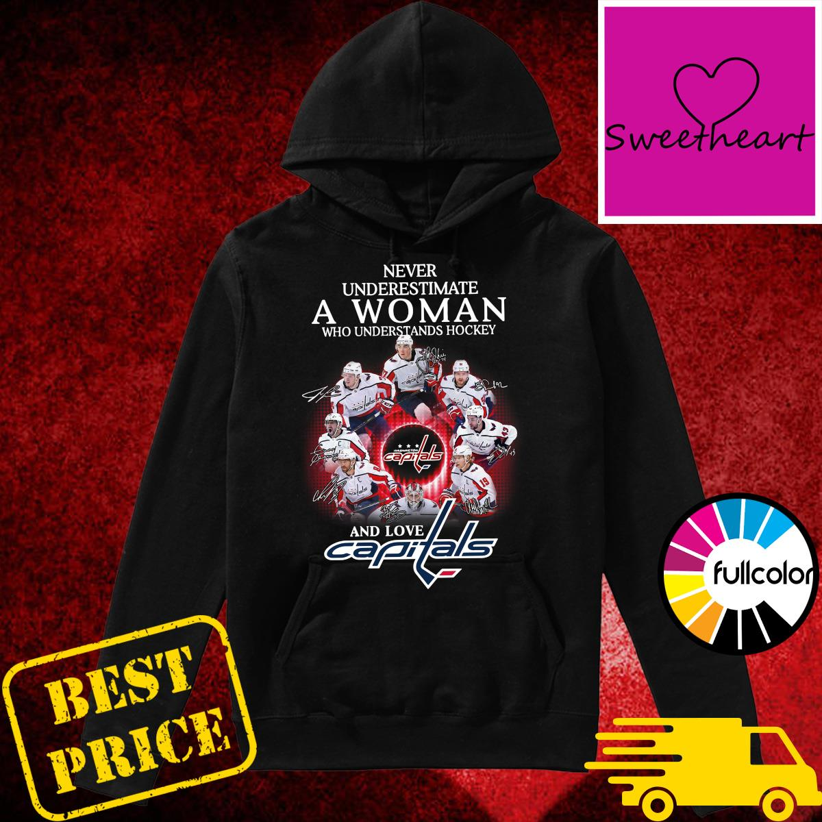 Official Washington Capitals Never Underestimate A Woman Who Understands Hockey And Love Capitals Signatures Shirt Hoodie