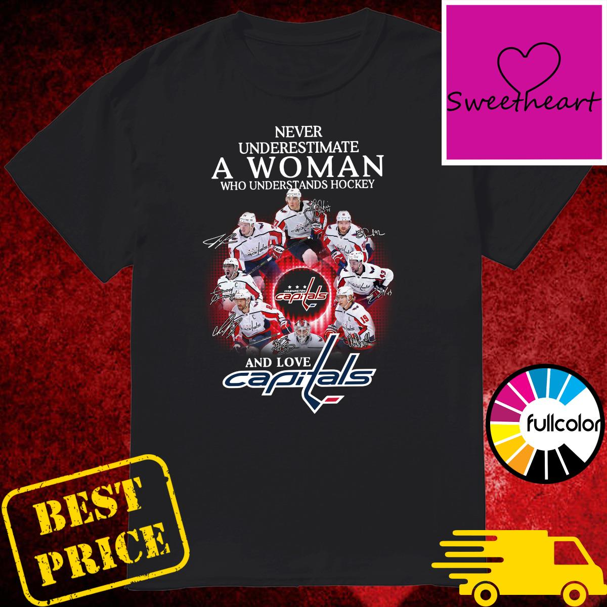 Official Washington Capitals Never Underestimate A Woman Who Understands Hockey And Love Capitals Signatures Shirt